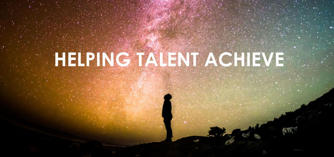 Helping Talent Achieve