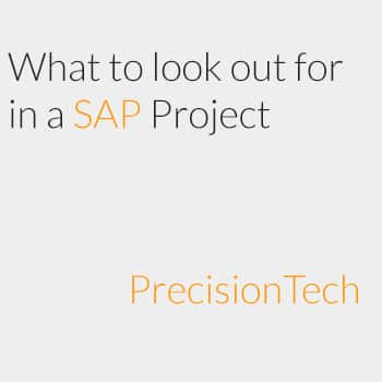 What to look out for in a SAP project